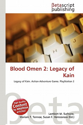 Betascript Publishing Blood Omen 2: Legacy of Kain by Surhone, Lambert M./ Tennoe, Mariam T./ Henssonow, Susan F. [Paperback] at Sears.com